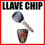 Copia Llave Codificada Chip Rover 600 618 620 623