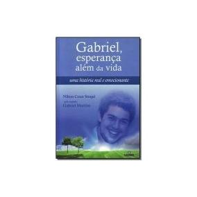 Livro Gabriel, Esperanca Alem Da Vida
