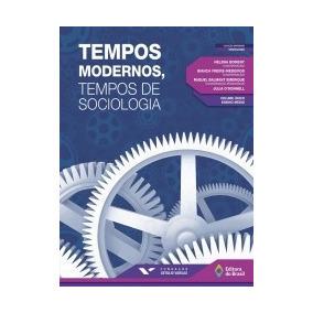 Tempos Modernos Tempos De Sociologia - Ed Do Brasil - 2 Ed