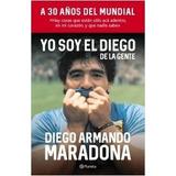 Yo Soy El Diego De La Gente - Maradona - Planeta