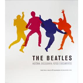 The Beatles - História, Discografia, Fotos E Documentos