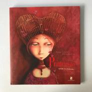 Livro Princesas Esquecidas Ou Desconhecidas Ed. Salamandra