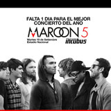 Entradas Maroon 5 Incubus Oriente Occidente Norte Concierto