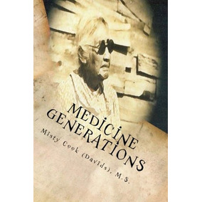 Livro Medicine Generations: Natural Native American Medicin