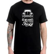 Camiseta Masculina Os Melhores Dirigem Fusca Carros Antigos