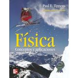 Fisica Conceptos Y Aplicaciones 7ma Ed Paul E Tippens