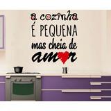 Adesivo Parede Frase Cozinha É Pequena Mas Cheia De Amor