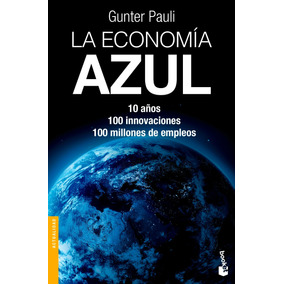 La Economía Azul - Gunter Pauli