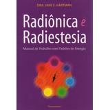 Radiônica E Radiestesia