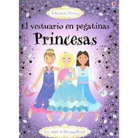 Libro Princesas: El Vestuario En Pegatinas - Nuevo