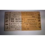 Boleto Pasaje Tren Ferrocarril Belgrano $ 90