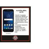 Telefono Alcatel Ideal Xcite 4g Lte Android 7.0 Nuevo