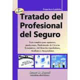 Tratado Del Profesional Del Seguro - 2ª Ed. - Lauletta
