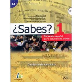 ¿sabes? 1 Cuaderno De Ejercicios: Curso De Español Para Est