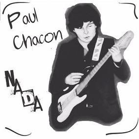 Cd Música Rock Digital Nada Paul Chacon