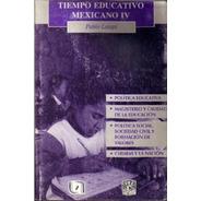 Tiempo Educativo Mexicano Iv (2000) Ccsh