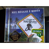 Cd Natiruts - Meu Reggae É Roots - O Melhor Do Natiruts