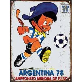 Cartel Chapa Publicidad Antigua Mundial Argentina 1978 L101