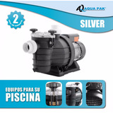 Bomba De Alberca De 3/4 Hp Aqua Pak Silver 115 O 220 Volts