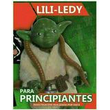 Libro Lili Ledy Para Principiantes