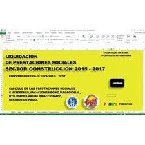 Calculo De Prestaciones Sector De La Construccion