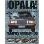 Opala & Cia Especial Guia Histórico Evolução Anos 1985-1989