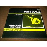 Pierre Boulez Domaines Disco Lp Vinil Francia Orquestal