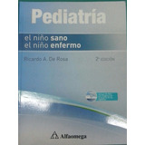 Pediatria El Niño Sano El Niño Enfermo