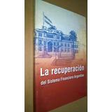 La Recuperación Del Sistema Financiero Argentino-grupo Sol