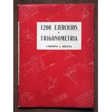 1200 Ejercicios De Trigonometria