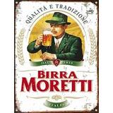 Cartel De Chapa Publicidad Antigua Cerveza Moretti M585