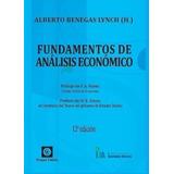 Fundamentos De Análisis Económico Alberto Benegas Lynch (h)