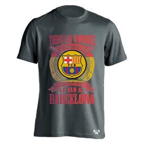 Sarcasmo Los Mejores Hombres Le Van Barcelona Con Envio 8335fc66e1d
