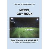 Livro Merci, Guy Roux (german Edition) Günter Rohrbacher-li