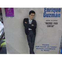 Enrique Guzman De La Pelicula Nacidos Para Cantar Ep