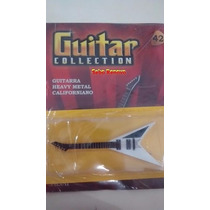 Guitar Collection Salvat , Guitarra Heavy Metal Californiano