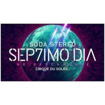 Vinilo 2 Lp Soda Stereo Septimo Dia Cirque Du Soleil Nuevo