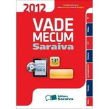 Vade Mecum Saraiva 2012 - 13ª Ed. 2012 - Contém Cd-rom