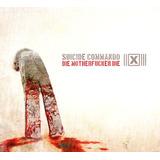 Suicide Commando - Die Motherf*cker Die (cd Single)