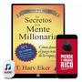 Secretos De La Mente Millonaria Harv Eker 20 Libros Digital