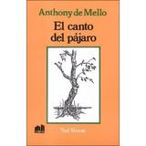 El Canto Del Pajaro - Anthony De Mello - Lumen
