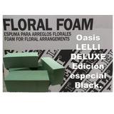 Oasis Espuma Floral Marca Lelli Deluxe Edición Especial
