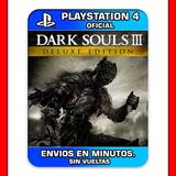 Dark Souls 3 Ps4 + Todos Los Dlc Digital Entrega Ya |2|