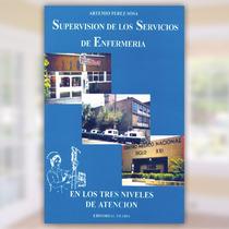 Supervision De Los Servicios De Enfermeria En Los 3 Niveles