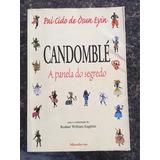 Candomblé - A Panela Do Segredo - Ebook