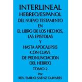Libro : Interlineal Hebreo/espanol Del Nuevo Testamen (0233)