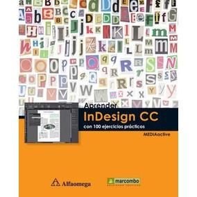 Aprender Indesign Cc 100 Ejercicios Prácticos Libro Online