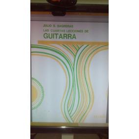 Sagreras Las Cuartas Lecciones De Guitarra Pdf Envío Gratis!