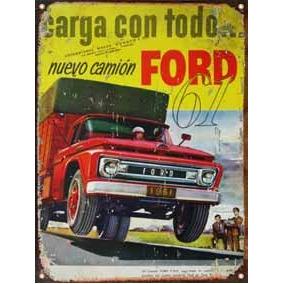 Cartel Chapa Publicidad Antigua Camion Ford F600 1961