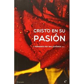 Cristo En Su Pasión (milenio)